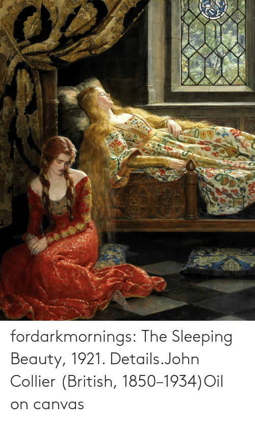 Sleeping: fordarkmornings:  The Sleeping Beauty, 1921. Details.John Collier (British, 1850–1934)Oil on canvas