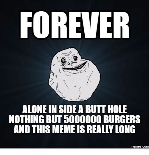 25 Best Memes About Forever Alone Meme Png