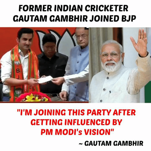 """bjp: FORMER INDIAN CRICKETER  GAUTAM GAMBHIR JOINED BJP  """"I'M JOINING THIS PARTY AFTER  GETTING INFLUENCED BY  PM MODI's VISION""""  ~ GAUTAM GAMBHIR"""