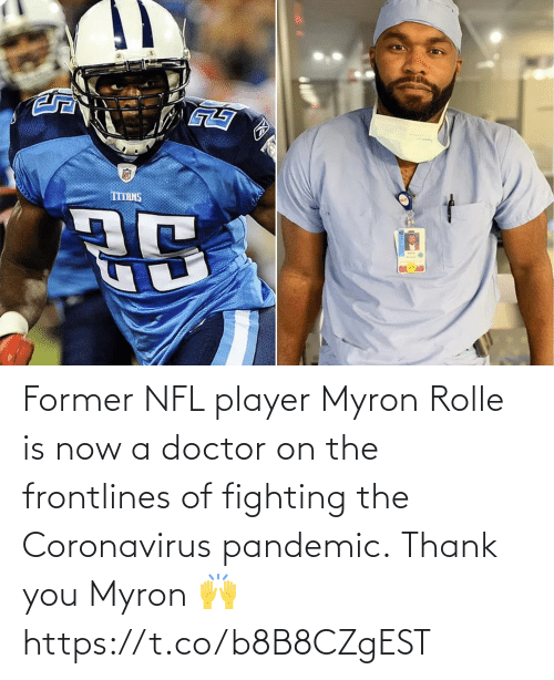 Doctor: Former NFL player Myron Rolle is now a doctor on the frontlines of fighting the Coronavirus pandemic.  Thank you Myron 🙌 https://t.co/b8B8CZgEST