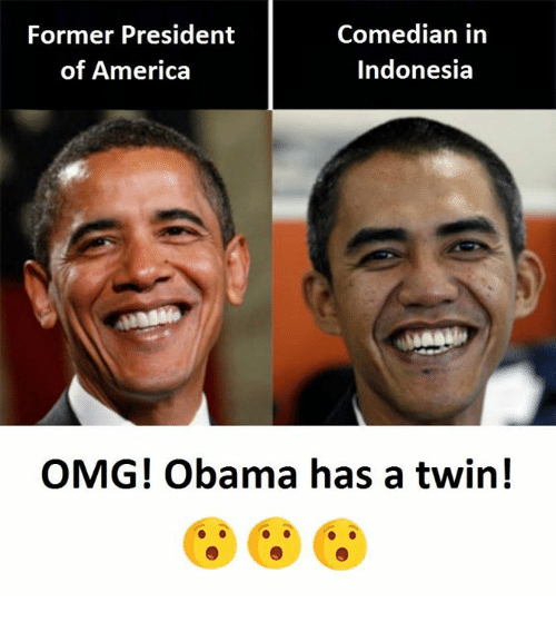 America, Obama, and Omg: Former President  of America  Comedian in  Indonesia  OMG! Obama has a twin!