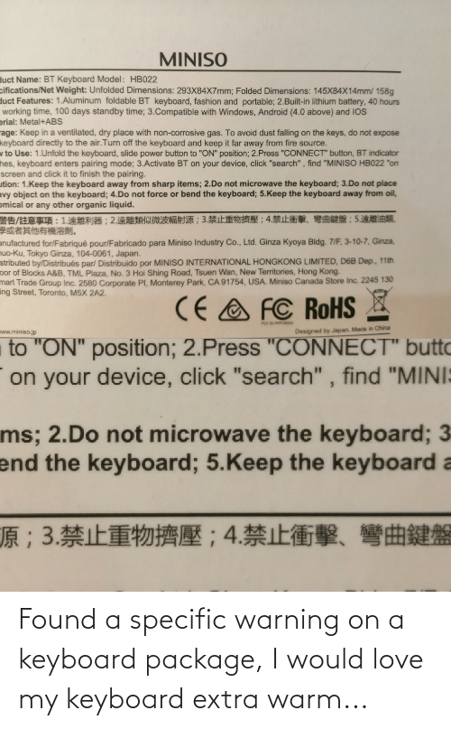 warning: Found a specific warning on a keyboard package, I would love my keyboard extra warm...