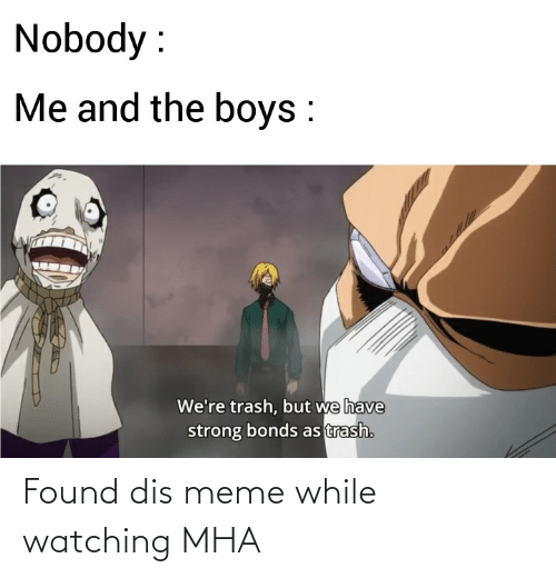 Dis Meme: Found dis meme while watching MHA
