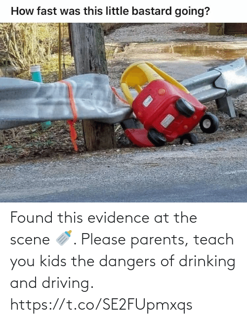 drinking and driving: Found this evidence at the scene 🍼. Please parents, teach you kids the dangers of drinking and driving. https://t.co/SE2FUpmxqs
