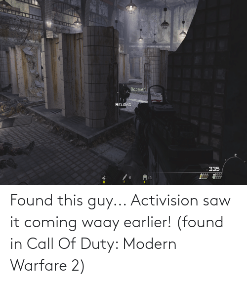 modern warfare: Found this guy... Activision saw it coming waay earlier! (found in Call Of Duty: Modern Warfare 2)