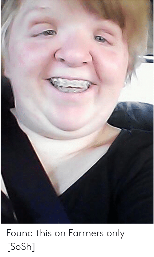 farmers only: Found this on Farmers only [SoSh]