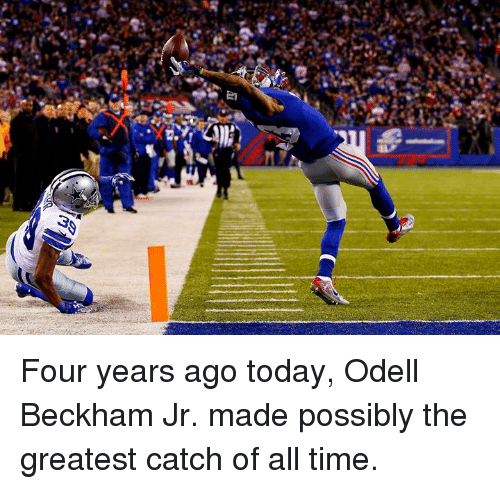 Odell Beckham Jr.: Four years ago today, Odell Beckham Jr. made possibly the greatest catch of all time.