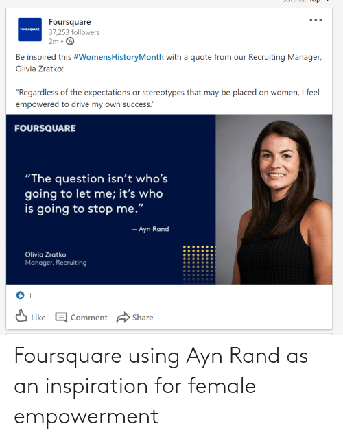 rand: Foursquare using Ayn Rand as an inspiration for female empowerment