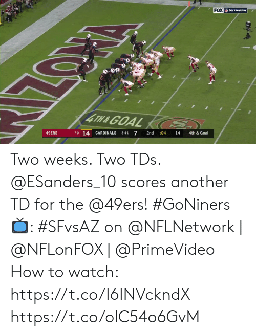 Cardinals: FOX ETwanK  4TH&GOAL S.  7-0 14  7  49ERS  CARDINALS  2nd  :04  3-4-1  14  4th & Goal Two weeks. Two TDs.  @ESanders_10 scores another TD for the @49ers! #GoNiners  📺: #SFvsAZ on @NFLNetwork | @NFLonFOX | @PrimeVideo How to watch: https://t.co/I6INVckndX https://t.co/oIC54o6GvM