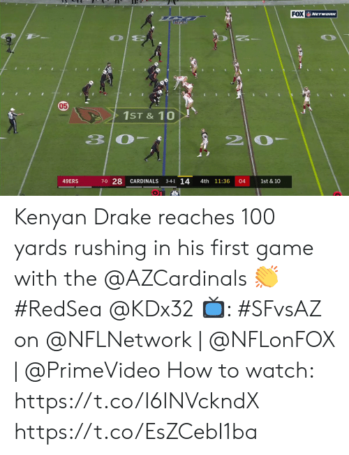 Kenyan: FOX NETWORK  05  1ST&10  20  33  7-0 28  3-4-1 14  49ERS  CARDINALS  4th 11:36  04  1st & 10 Kenyan Drake reaches 100 yards rushing in his first game with the @AZCardinals 👏 #RedSea @KDx32  📺: #SFvsAZ on @NFLNetwork | @NFLonFOX | @PrimeVideo How to watch: https://t.co/I6INVckndX https://t.co/EsZCebI1ba