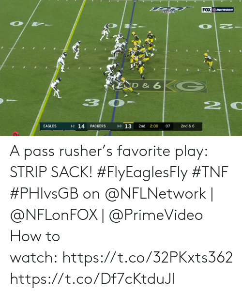 strip: FOX NETWORK  D & 6  3  20  3-0 13  1-2 14  EAGLES  PACKERS  2nd  2:00  07  2nd & 6 A pass rusher's favorite play: STRIP SACK! #FlyEaglesFly #TNF  #PHIvsGB on @NFLNetwork   @NFLonFOX   @PrimeVideo How to watch:https://t.co/32PKxts362 https://t.co/Df7cKtduJl