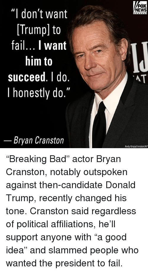 Bad, Bryan Cranston, and Donald Trump: FOX  NEWS  "