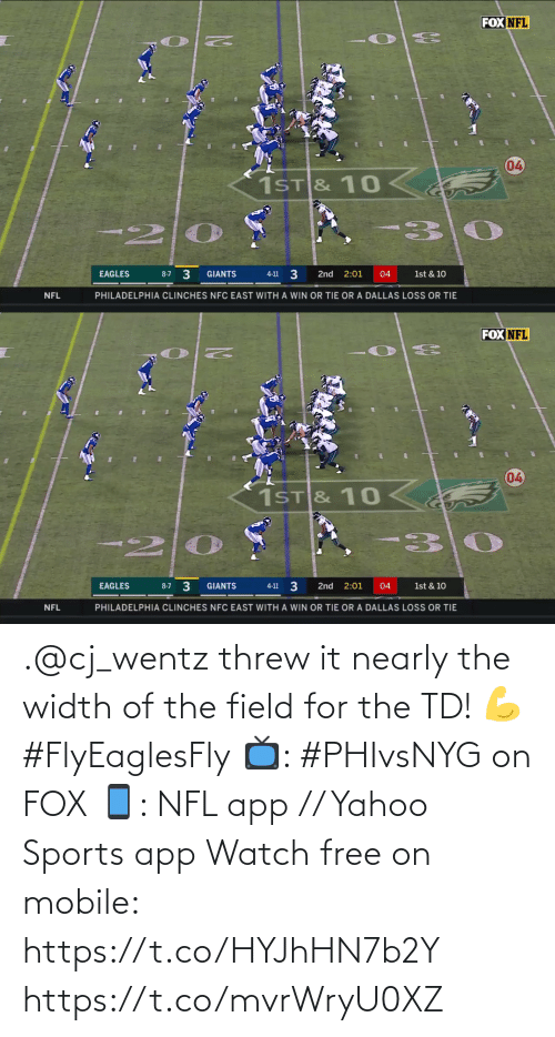 nfc east: FOX NFL  04  1ST& 10  30  8-7 3  GIANTS  EAGLES  2nd  2:01  04  1st & 10  4-11  PHILADELPHIA CLINCHES NFC EAST WITH A WIN OR TIE OR A DALLAS LOSS OR TIE  NFL   FOX NFL  04  1ST & 10  20  8-7 3  EAGLES  4-11 3  GIANTS  2nd  2:01  04  1st & 10  PHILADELPHIA CLINCHES NFC EAST WITH A WIN OR TIE OR A DALLAS LOSS OR TIE  NFL .@cj_wentz threw it nearly the width of the field for the TD! 💪 #FlyEaglesFly  📺: #PHIvsNYG on FOX 📱: NFL app // Yahoo Sports app Watch free on mobile: https://t.co/HYJhHN7b2Y https://t.co/mvrWryU0XZ
