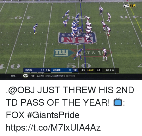 Questionable: FOX NFL  14 GMNTS 10 3e 130 13 141  BEARS  3-8 10 3rd 13:00 12 1st & 10  NFL  GB quarter (knee), questionable to return .@OBJ JUST THREW HIS 2ND TD PASS OF THE YEAR!  📺: FOX #GiantsPride https://t.co/M7lxUIA4Az
