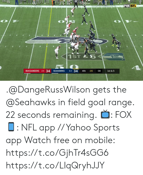 buccaneers: FOX NFL  1ST&5  BUCCANEERS 2-5 34  6-2 34  SEAHAWKS  4th  :35  08  1st & 5 .@DangeRussWilson gets the @Seahawks in field goal range. 22 seconds remaining.  📺: FOX 📱: NFL app // Yahoo Sports app Watch free on mobile: https://t.co/GjhTr4sGG6 https://t.co/LIqQryhJJY