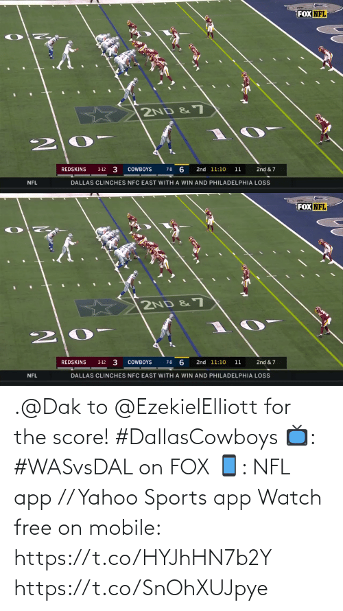 nfc east: FOX NFL  2ND &7  3  6  REDSKINS  COWBOYS  2nd 11:10  11  2nd & 7  3-12  7-8  DALLAS CLINCHES NFC EAST WITH A WIN AND PHILADELPHIA LOSS  NFL   FOX NFL  2ND &7  REDSKINS  3-12 3  COWBOYS  2nd 11:10  2nd & 7  7-8  11  DALLAS CLINCHES NFC EAST WITH A WIN AND PHILADELPHIA LOSS  NFL .@Dak to @EzekielElliott for the score! #DallasCowboys   📺: #WASvsDAL on FOX 📱: NFL app // Yahoo Sports app Watch free on mobile: https://t.co/HYJhHN7b2Y https://t.co/SnOhXUJpye