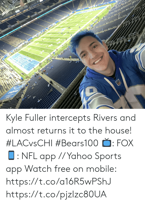 Chargers: FOX NFL  3RD & 9  0  3-3 0  CHARGERS  :48  02  3rd & 9  2-5  BEARS  1st Kyle Fuller intercepts Rivers and almost returns it to the house! #LACvsCHI #Bears100  📺: FOX 📱: NFL app // Yahoo Sports app Watch free on mobile: https://t.co/a16R5wPShJ https://t.co/pjzIzc80UA