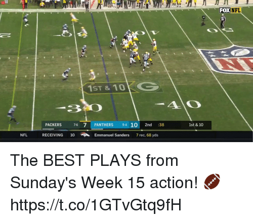 Memes, Nfl, and Best: FOX  NFL  73  1ST&10G  ERS 7-6 7 PANTHERS 94 10 2nd 38  1st & 10  NFL  RECEIVING  10  Emmanuel Sanders  7 rec, 68 yds The BEST PLAYS from Sunday's Week 15 action! 🏈 https://t.co/1GTvGtq9fH