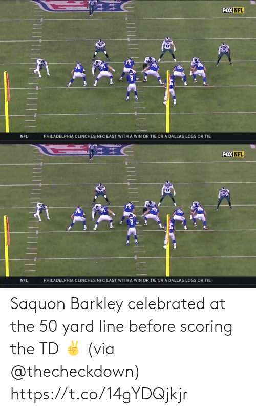 nfc east: FOX NFL  NFL  PHILADELPHIA CLINCHES NFC EAST WITH A WIN OR TIE OR A DALLAS LOSS OR TIE   FOX NFL  PHILADELPHIA CLINCHES NFC EAST WITH A WIN OR TIE OR A DALLAS LOSS OR TIE  NFL  lico Saquon Barkley celebrated at the 50 yard line before scoring the TD ✌️ (via @thecheckdown) https://t.co/14gYDQjkjr