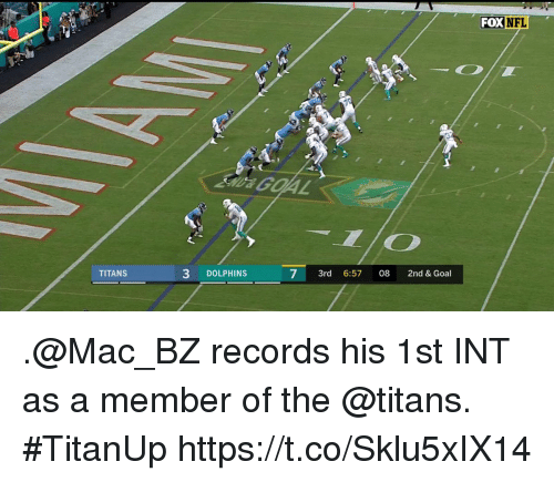 Memes, Nfl, and Dolphins: FOX NFL  TITANS  3 DOLPHINS  7 3r 6:57 08 2nd & Goal .@Mac_BZ records his 1st INT as a member of the @titans. #TitanUp https://t.co/Sklu5xIX14
