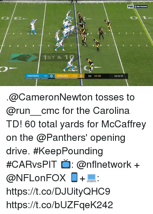 Tosses: FOX  ST & 1  PANTHERS 6-2 O S  STEELERS 5-2-1  0 1st 10:38  1st & 10 .@CameronNewton tosses to @run__cmc for the Carolina TD!  60 total yards for McCaffrey on the @Panthers' opening drive. #KeepPounding #CARvsPIT  📺: @nflnetwork + @NFLonFOX 📱+💻: https://t.co/DJUityQHC9 https://t.co/bUZFqeK242