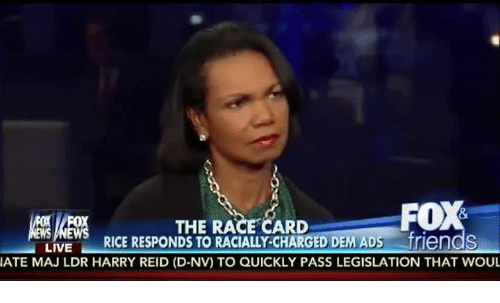 Harry Reid: FOX  THE RACE CARD  RICE RESPONDS TO RACIALLY-CHARGED DEM ADs friends  LIVE  IATE MAJ LDR HARRY REID (D-NV) TO QUICKLY PASS LEGISLATION THAT WOUL