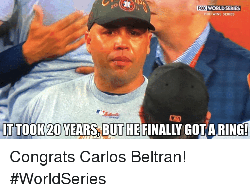 Mlb, World, and World Series: FOX WORLD SERIES  HOU WINS SERIES  IT TOOK 20 YEARS BUTHE  FINALLY GOTARING! Congrats Carlos Beltran! #WorldSeries
