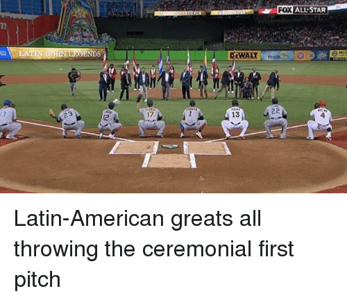 All Star, Mlb, and American: FOX  X ALL STAR  BORN LEGENDS  3  17  13  4  2 Latin-American greats all throwing the ceremonial first pitch