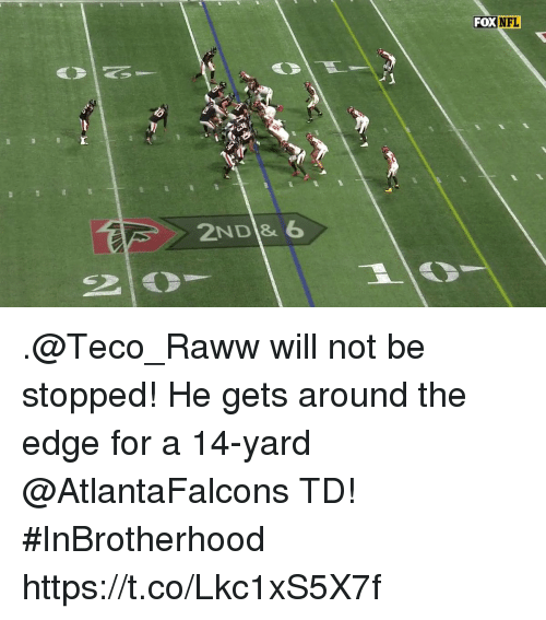 Memes, Atlantafalcons, and 🤖: FOXNFL  2ND& 6 .@Teco_Raww will not be stopped! He gets around the edge for a 14-yard @AtlantaFalcons TD! #InBrotherhood https://t.co/Lkc1xS5X7f