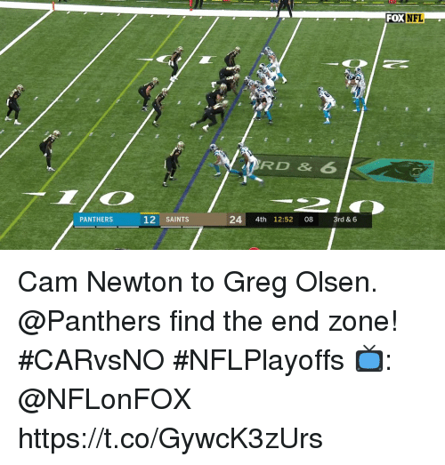 Cam Newton: FOXNFL  RD & 6  PANTHERS  12 SAINTS  24 4th 12:52 08 3rd & 6 Cam Newton to Greg Olsen.  @Panthers find the end zone! #CARvsNO #NFLPlayoffs  📺: @NFLonFOX https://t.co/GywcK3zUrs