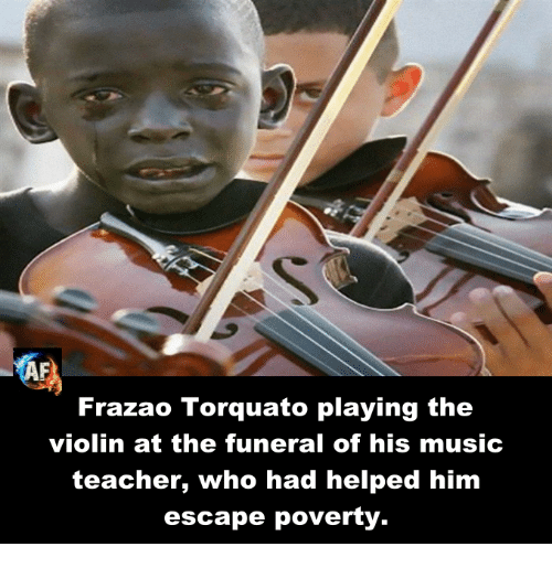Memes, 🤖, and Violin: Frazao Torquato playing the  violin at the funeral of his music  teacher, who had helped him  escape poverty.