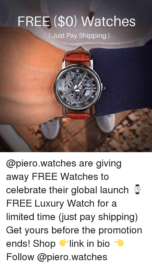 Free watches just pay shipping