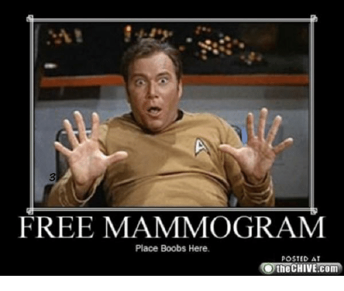 Posted At The Chive: FREE MAMMOGRAM  Place Boobs Here.  POSTED AT  the CHIVE.com
