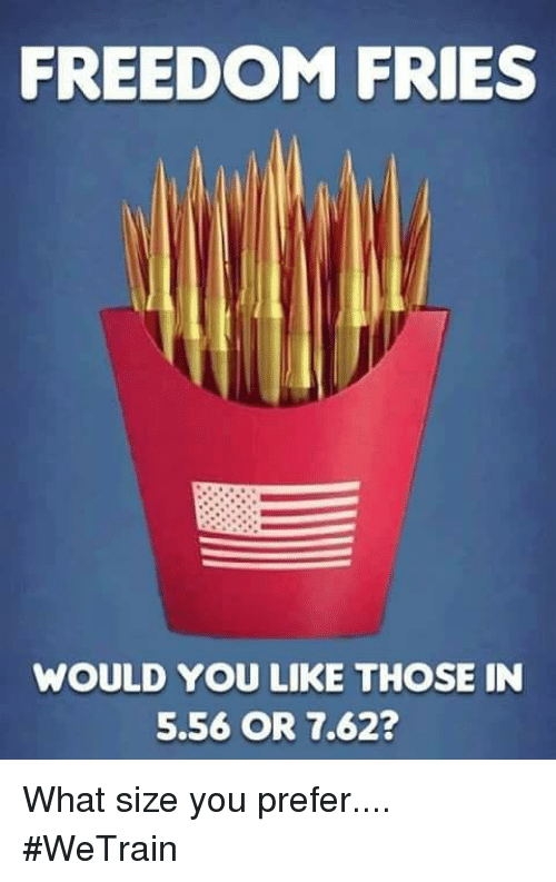 Freedom fries #freedomfries | Merica, Guns, Freedom fries