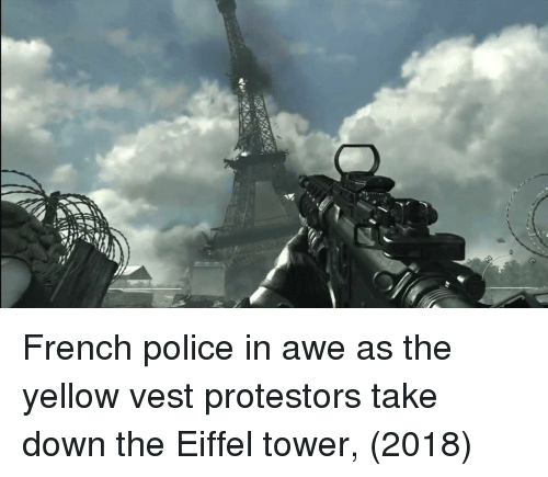 Eiffel Tower: French police in awe as the yellow vest protestors take down the Eiffel tower, (2018)