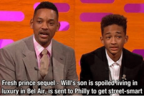 Fresh, Memes, and Prince: Fresh prince sequel Will's son is spoiled living in  luxury in Bel Air, is sent to Philly to get street-smart