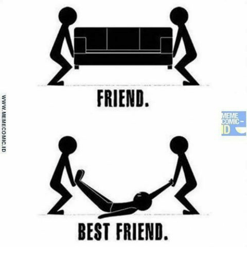 Friends Best Friend: FRIEND.  BEST FRIEND.  MEME  OMIC