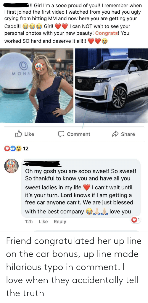 Tell The Truth: Friend congratulated her up line on the car bonus, up line made hilarious typo in comment. I love when they accidentally tell the truth