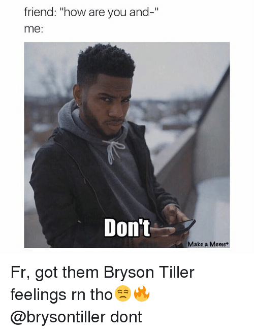 Funny Bryson Tiller Memes of 2016 on SIZZLE | Music