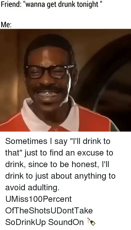 drink to that