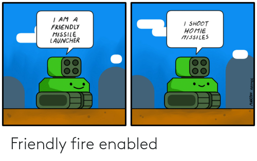 Friendly: Friendly fire enabled