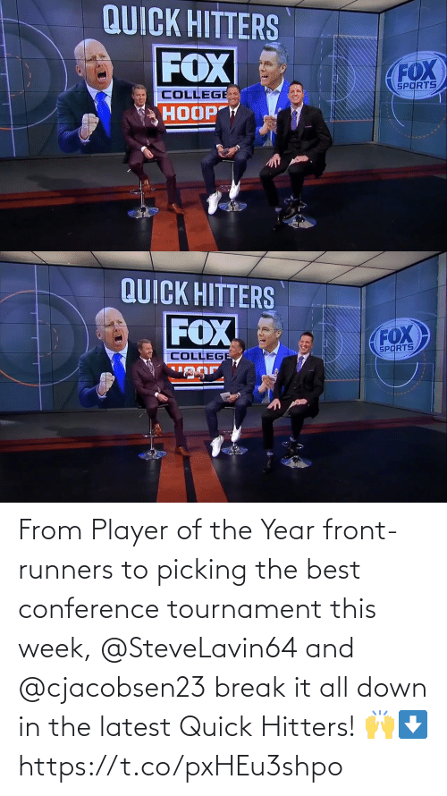 Front Runners: From Player of the Year front-runners to picking the best conference tournament this week, @SteveLavin64 and @cjacobsen23 break it all down in the latest Quick Hitters! 🙌⬇️ https://t.co/pxHEu3shpo