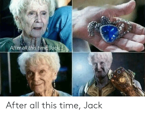 After All This Time: fter all this time, Jac After all this time, Jack