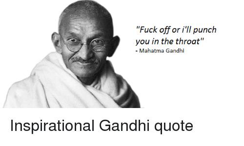 Ghandi Quote | 25 Best Gandhi Quote Memes Posterized Memes Nothing But Love Memes
