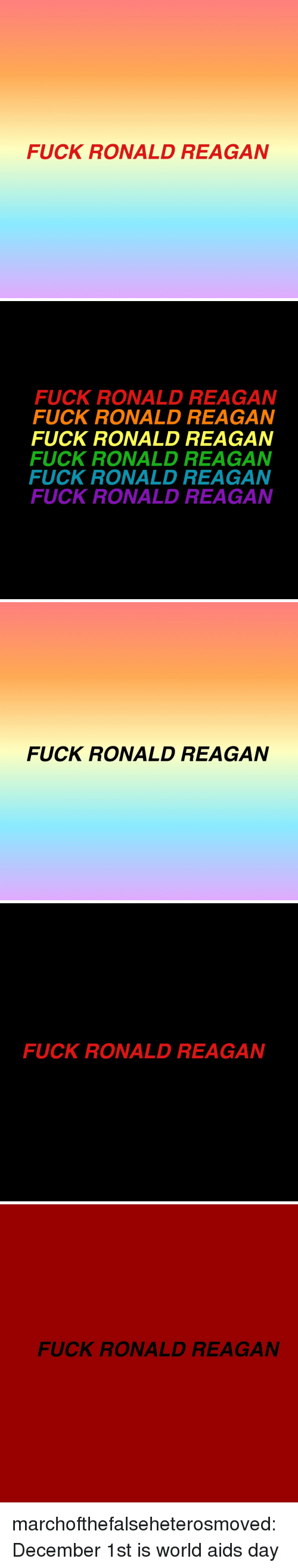 December 1St: FUCK RONALD REAGAN   FUCK RONALD REAGAN  FUCK RONALD REAGAN  FUCK RONALD REAGAN  FUCK RONALD REAGAN  FUCK RONALD REAGAN  FUCK RONALD REAGAN   FUCK RONALD REAGAN   FUCK RONALD REAGAN   FUCK RONALD REAGAN marchofthefalseheterosmoved:December 1st is world aids day