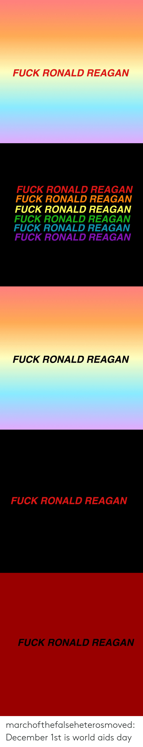 December 1St: FUCK RONALD REAGAN   FUCK RONALD REAGAN  FUCK RONALD REAGAN  FUCK RONALD REAGAN  FUCK RONALD REAGAN  FUCK RONALD REAGAN  FUCK RONALD REAGAN   FUCK RONALD REAGAN   FUCK RONALD REAGAN   FUCK RONALD REAGAN marchofthefalseheterosmoved: December 1st is world aids day