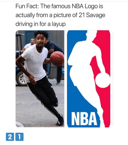 layup: Fun Fact: T he famous NBA Logo IS  actually from a picture of 21 Savage  driving in for a layup  NBA 2️⃣1️⃣