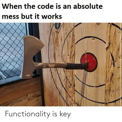Key, Functionality, and Is Key: Functionality is key