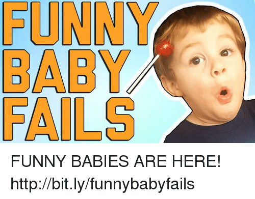 funny baby: FUNN  BABY  FAILS FUNNY BABIES ARE HERE! http://bit.ly/funnybabyfails