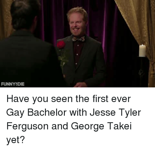 Dank, Bachelor, and Ferguson: FUNNY DIE Have you seen the first ever Gay Bachelor with Jesse Tyler Ferguson and George Takei yet?
